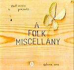 A Folk Miscellany - click for more information